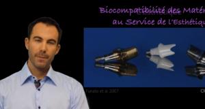 Biocompatibilité des matériaux au service de l'esthétique